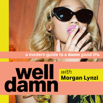 The Well Damn Podcast with Morgan Lynzi