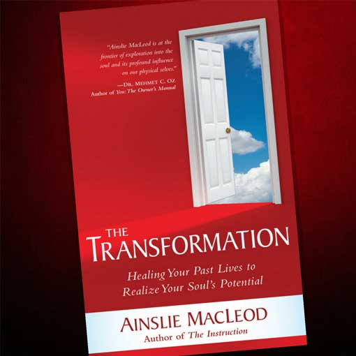 book The Transformation: Healing Your Past Lives to Realize Your Soul's Potential by author Ainslie MacLeod, past life psychic